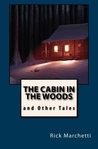 The Cabin in the Woods and Other Tales