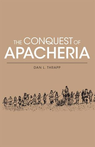 The Conquest of Apacheria