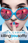 Killing You Softly (St Jude's Academy, #2)