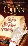 The Secrets of Sir Richard Kenworthy by Julia Quinn