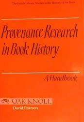 Provenance Research In Book History: A Handbook