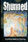 Shunned: Outcasts in the Land