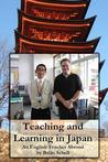 Teaching and Learning in Japan: An English Teacher Abroad