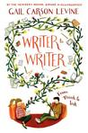 Writer to Writer by Gail Carson Levine