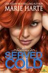 Served Cold (Best Revenge, #1)