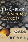 The Second Scroll: The Cyclops of Calidron (The Parables of Ancient Earth #2)