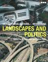 Deterritorializations...Revisioning Landscapes and Politics