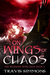 On Wings of Chaos by Travis Simmons