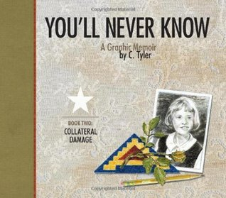 You'll Never Know, Vol. 2 by Carol Tyler