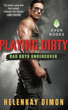 Playing Dirty (Bad Boys Undercover, #1)