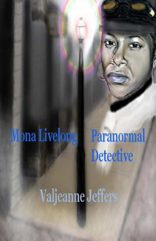 Paranormal Detective (Mona Livelong, #1)