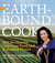 Earthbound Farms Green Kitchen Cookbook