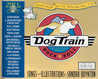 Dog Train: A Wild Ride on the Rock-and-Roll Side [Book and CD]