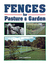 Fences for Pasture & Garden