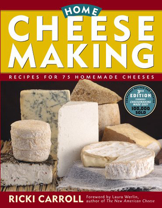 Home Cheese Making by Ricki Carroll