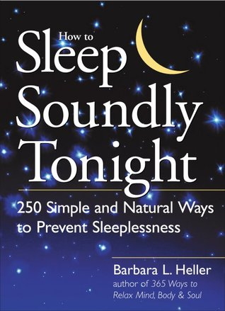 How to Sleep Soundly Tonight by Barbara L. Heller