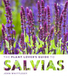 The Plant Lover's Guide to Salvias