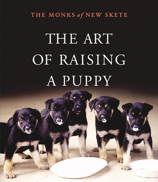 The Art of Raising a Puppy [With Booklet]