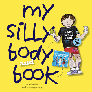 My Silly Body and Book [With Life-Size Figure]