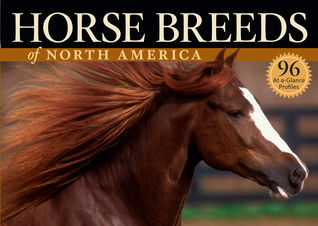 Horse Breeds of North America: The Pocket Guide to 96 Essential Breeds