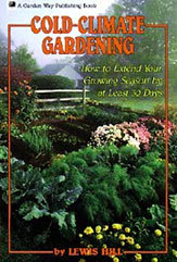 Cold-Climate Gardening by Lewis Hill