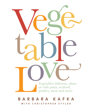 Vegetable Love by Barbara Kafka