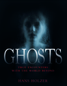 Ghosts by Hans Holzer