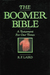 The Boomer Bible by R F Laird