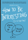 How to Be Interes...