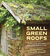 Small Green Roofs: Low-Tech...