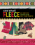 Sew What! Fleece: Get Comfy with 35 Heat-to-Toe, Easy-to-Sew Projects!