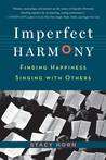 Imperfect Harmony: Singing Through Life's Sharps and Flats