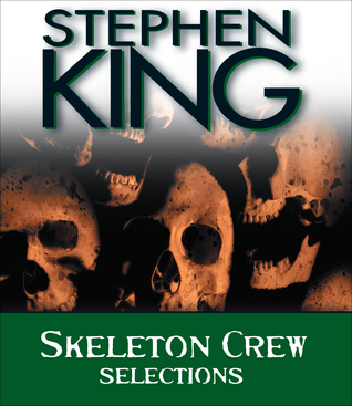 Skeleton Crew: Selections