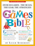 The Games Bible: The Ultimate Gamebook for Grown-ups: 307 Games to Put the Fun Back in Parties!