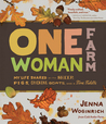 One-Woman Farm: The Seasons of Life Shared with Sheepdogs, Goats, Woodstoves, and a Feisty Fiddle