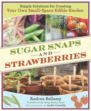 Sugar Snaps and Strawberries by Andrea Bellamy