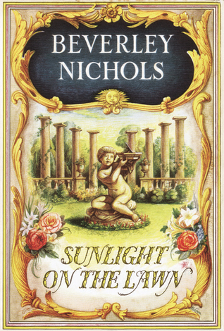 Sunlight on the Lawn by Beverley Nichols