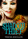 Shadow Thief (The Darkling Chronicles, Book 3)