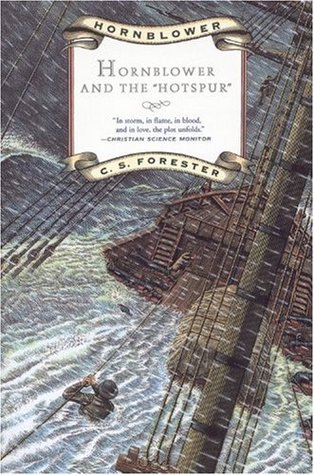 Hornblower and the Hotspur by C.S. Forester