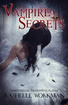 Vampire Secrets (Blood and Snow, #25) (Blood and Snow Season Two, #2)
