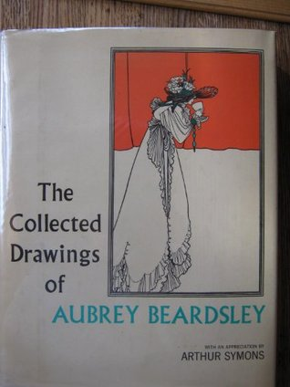 The Collected Drawings of Aubrey Beardsley by Bruce S. Harris