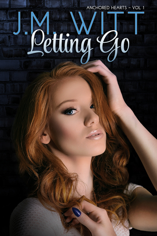 Letting Go (Anchored Hearts #1)