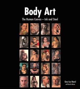 Body Art: The Human Canvas -- Ink and Steel