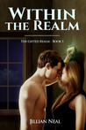 Within the Realm (The Gifted Realm, #1)