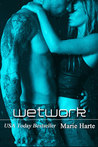 Wetwork (The Works, #3)