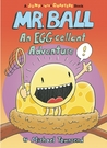 Mr. Ball: An EGG-cellent Adventure
