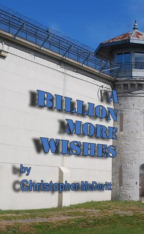 A Billion More Wishes