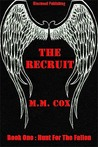 The Recruit (Hunt for the Fallen #1)