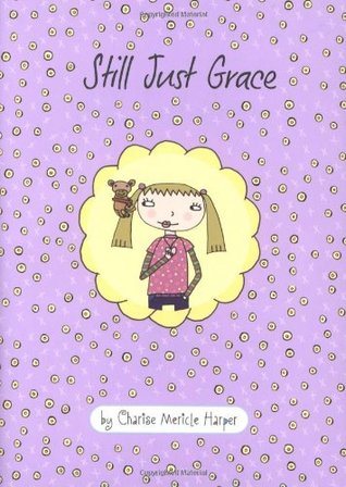 Still Just Grace by Charise Mericle Harper