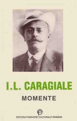 Momente by Ion Luca Caragiale